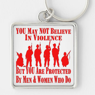 You May Not Believe In Violence Key Ring