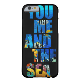 You me and the sea barely there iPhone 6 case