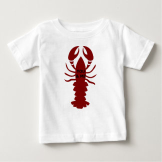 You & Me are Lobsters Baby T-Shirt