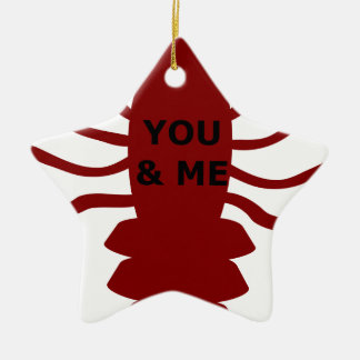 You & Me are Lobsters Ceramic Ornament