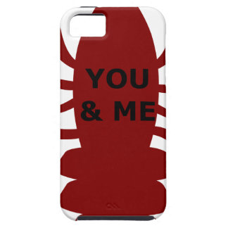 You & Me are Lobsters Tough iPhone 5 Case