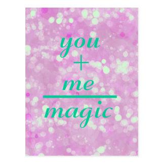 You +Me Equals Magic Quote Postcard
