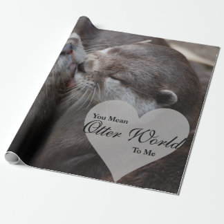 You Mean Otter World To Me Otters Love Kissing Wrapping Paper