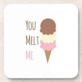 You Melt Me Drink Coasters