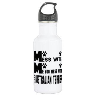 You mess with my Australian Terrier 532 Ml Water Bottle