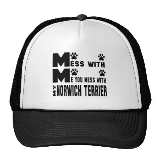 You mess with my Norwich Terrier Cap