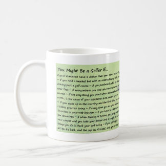 You Might Be a Golfer If... Coffee Mug