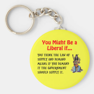 You might be a liberal if... key ring