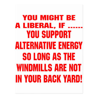 You Might Be A Liberal If You Support Alternative Postcard