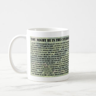 You Might Be In The Canadain Army If... Coffee Mug