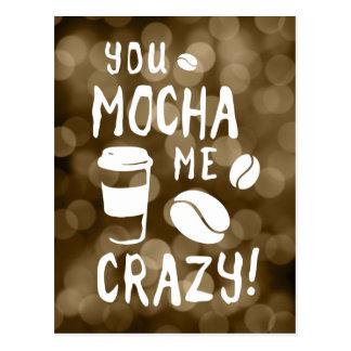 you mocha me crazy bokeh postcard