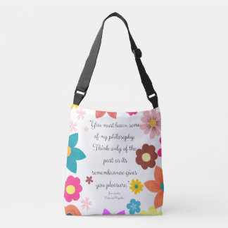 You must learn some of my philosophy Jane Austen Crossbody Bag