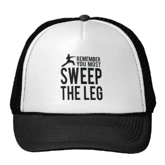 You Must Sweep the Leg Cap
