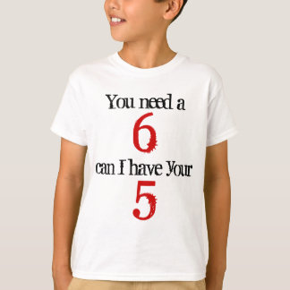 You need a 6 mobile phone T-Shirt