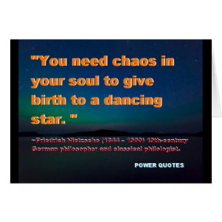 """You need chaos in your soul ..... Card"