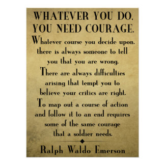You need COURAGE - Emerson quote poster