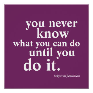 You Never Know What You Can Do Inspiration Quote Poster
