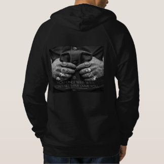 """""""You Once Were Wild..."""" Hoodie"""