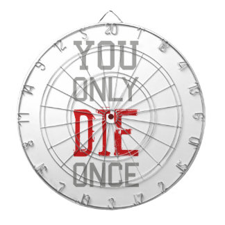 You Only Die Once Graphic Dartboard With Darts