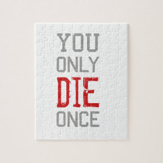 You Only Die Once Graphic Jigsaw Puzzle