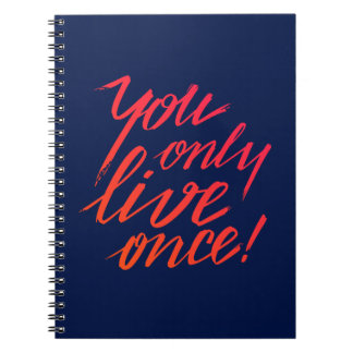 You Only Live Once! Blue Notebook