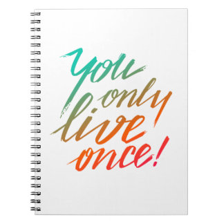 You Only Live Once! White Notebook