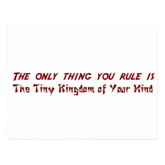 You only rule your tiny little mind postcard
