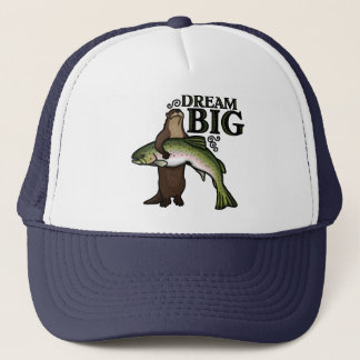 You Otter Dream Big Trucker Hat