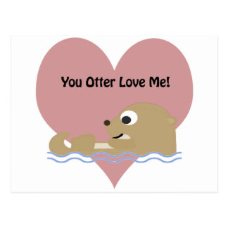 You Otter Love Me Postcard