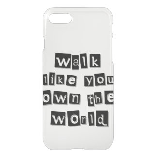 You Own The World iPhone 8/7 Case