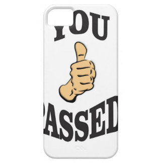 you pass the test yeah iPhone 5 covers