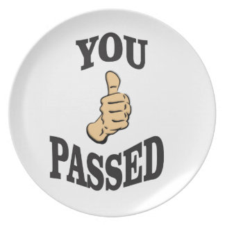 you passed the thumbs plate