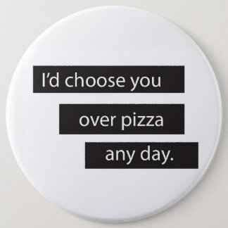 You>Pizza 6 Cm Round Badge