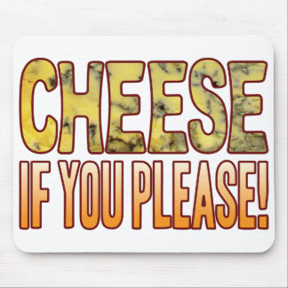 You Please Blue Cheese Mouse Pad