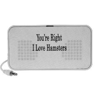 You re Right I Love Hamsters Speaker System
