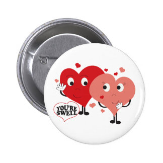 You re Swell Pinback Button