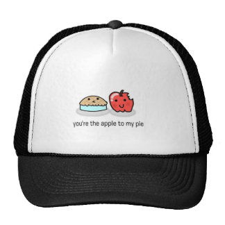 You re the apple to my pie hat