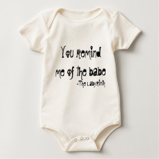 you remind me of the babe  baby bodysuit