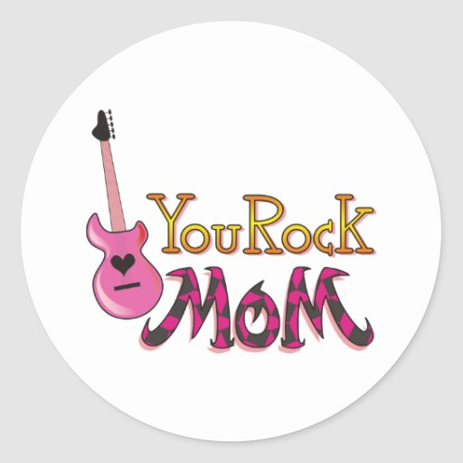 You Rock, Mum T Shirts Round Sticker