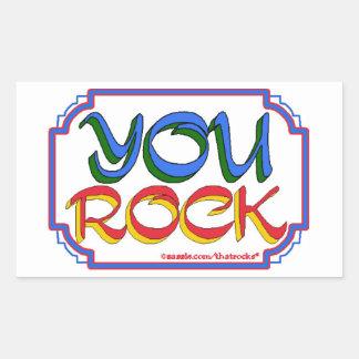 You Rock Rectangular Sticker