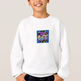 You Rock! Sweatshirt