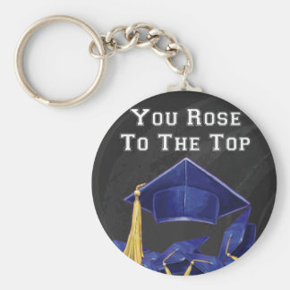 You Rose to the Top Key Ring