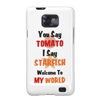 You Say Tomato I say Starfish Galaxy SII Covers