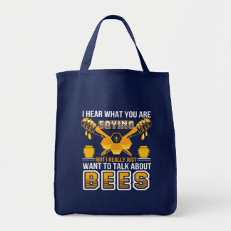 You Saying Beekeeper Want Talk About Bee Tote Bag