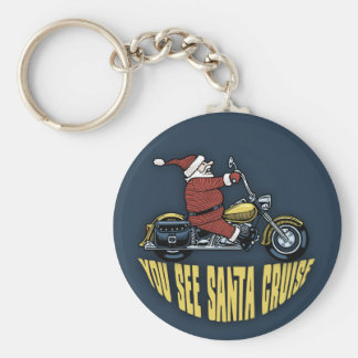 You See Santa Cruise Keychain