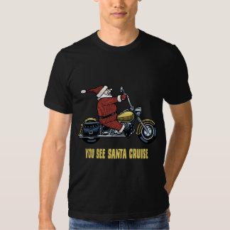 You See Santa Cruise Shirt