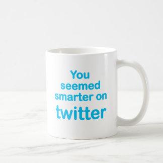 You seemed smarter on twitter basic white mug