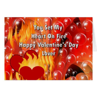 You Set My Heart On Fire Happy Valentine's Da Greeting Card