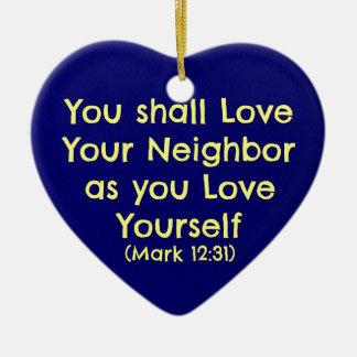 You shall love your neighbor ceramic ornament