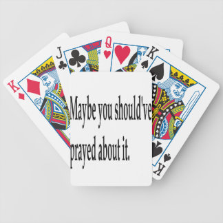 You Should've Prayed Bicycle Playing Cards